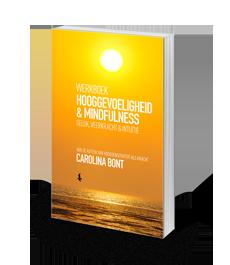 Hooggevoeligheid en mindfulness - Carolina Bont